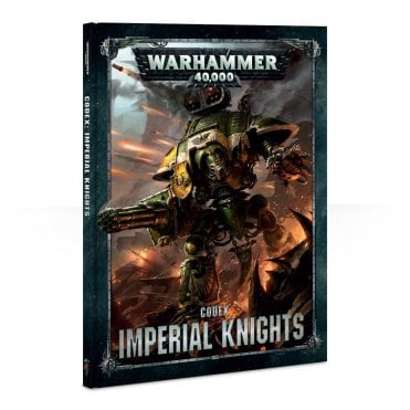 Games Workshop Codex : Imperial Knights