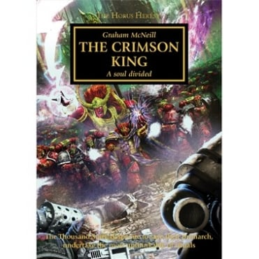 Games Workshop Horus Heresy : The Crimson King Hardback Book