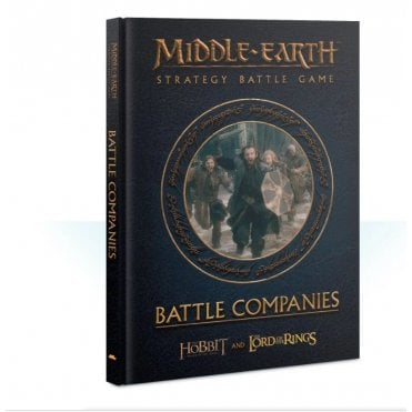Games Workshop Middle-Earth : Battle Companies Hardback Book