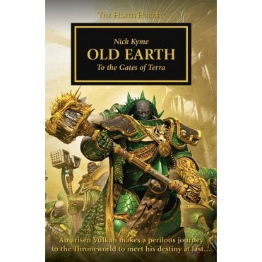 Games Workshop - The Horus Heresey - Old Earth - To the Gates of Terra Hardback Book