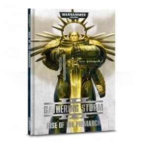 The Gathering Storm: Rise of the Primarch Hardback